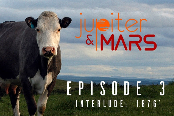 Enjoy the premiere of Episode 3 of 'Jupiter & Mars' with us